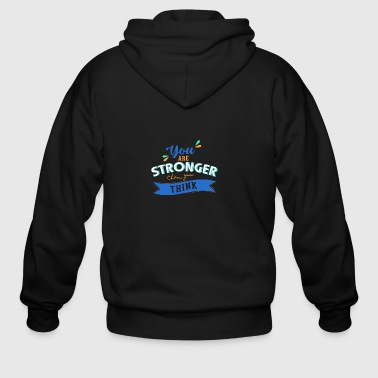 You are stronger than you think 01 - Men's Zip Hoodie