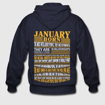 January born the most intelligent people - Men's Zip Hoodie