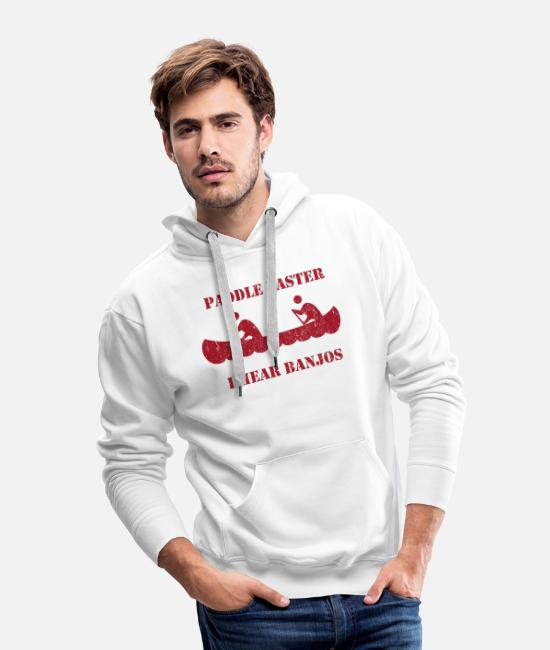 Movie Hoodies & Sweatshirts - Paddle Faster I Hear Banjos Deliverance Vintage - Men's Premium Hoodie white