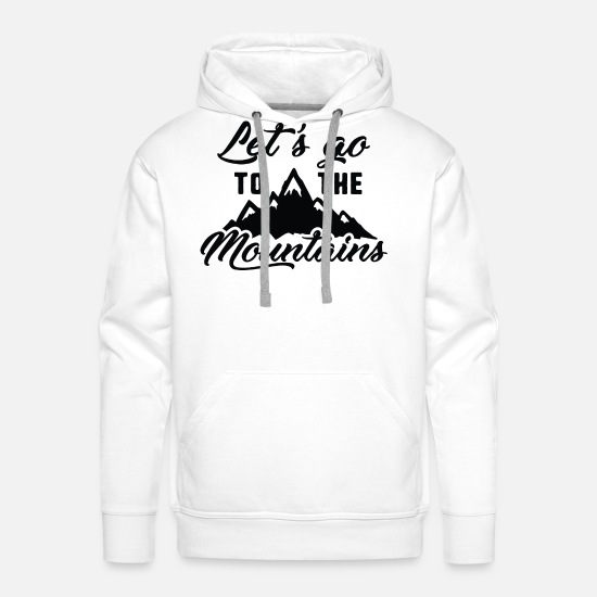 Winter Hoodies & Sweatshirts - Let's Go To The Mountains - Men's Premium Hoodie white