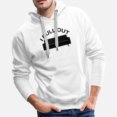 pull out.png - Men's Premium Hoodie