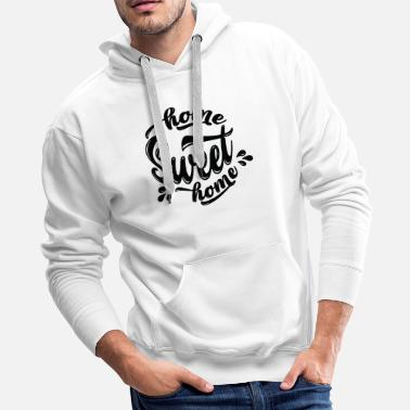 God Home Sweet Home Quote Gift - Men's Premium Hoodie