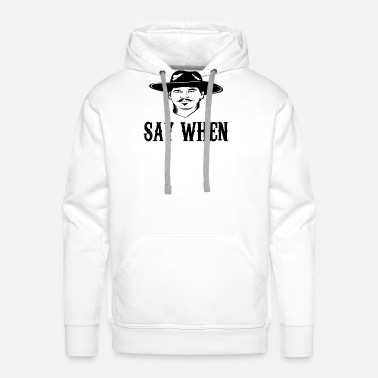 Doc Say When - Men's Premium Hoodie