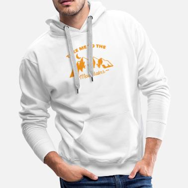 Take me to the mountains - Men's Premium Hoodie