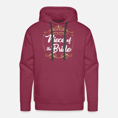Niece Niece Of The Bride - Men's Premium Hoodie