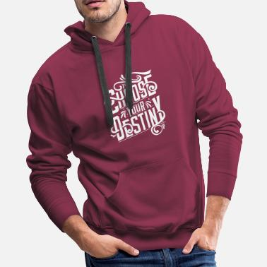 Swag Choose Your Destiny - Men's Premium Hoodie
