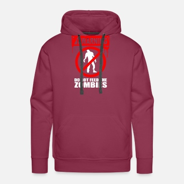 Food Zombie Do Not Feed - Men's Premium Hoodie