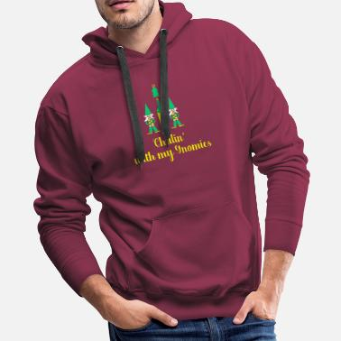 Sarcastic Chillin' With My Gnomies T-Shirt Christmas Holiday - Men's Premium Hoodie