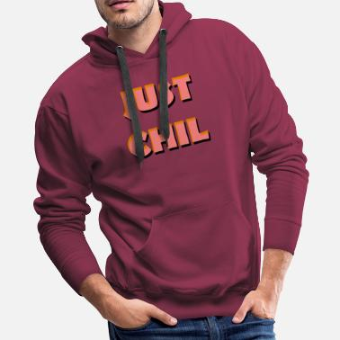 Mtv Just Chill - Men's Premium Hoodie