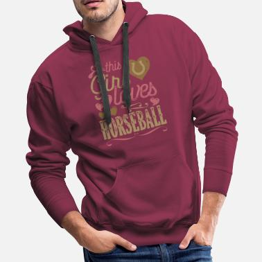 Horse Breed Horseball Horse Shirt Gift - Men's Premium Hoodie