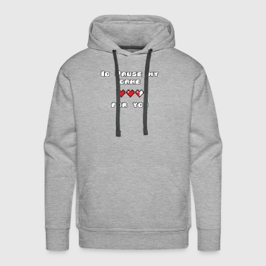 I'd Pause My Game For You - Men's Premium Hoodie