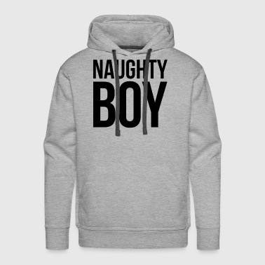 NAUGHTY BOY - Men's Premium Hoodie