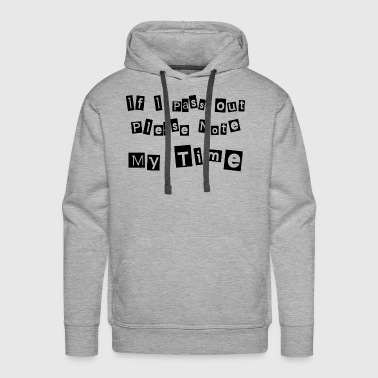 NOTE MY TIME - Men's Premium Hoodie