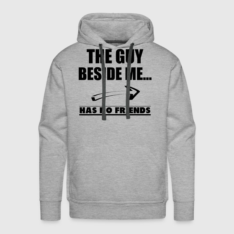 HAS NO FRIENDS - Men's Premium Hoodie