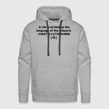 Bottom A riot is at the bottom - Men's Premium Hoodie