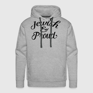 jewish and proud - Men's Premium Hoodie
