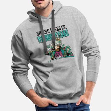 No One Likes Us No one likes US we don't care - Men's Premium Hoodie