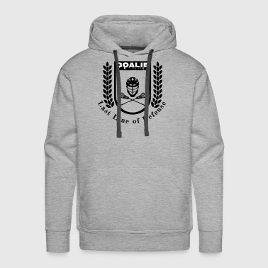 Lacrosse Goalie Last Line of Defense - Men's Premium Hoodie