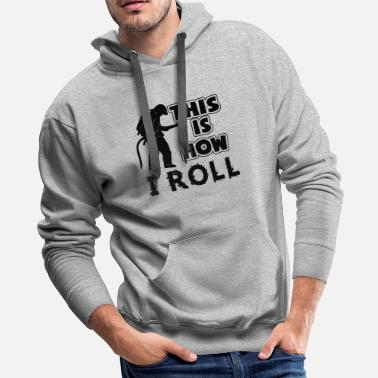 Fire This Is How Fire Fighter Roll Shirt - Men's Premium Hoodie