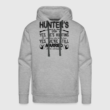 Hunter's Wife Shirt - Men's Premium Hoodie