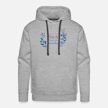 Rude You're My Favorite Bitch To Bitch About Bitches - Men's Premium Hoodie