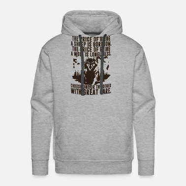 Boredom The price of being a sheep is boredom the price of - Men's Premium Hoodie