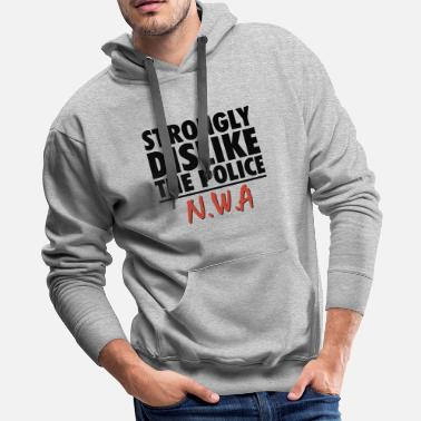 Urban Strongly dislike the police n w a Hip Hop - Men's Premium Hoodie