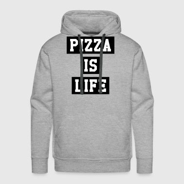PIZZA IS LIFE - Men's Premium Hoodie