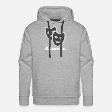 Actress Actress - Men's Premium Hoodie