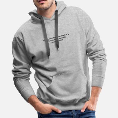 Ali Imam Ali Quote, Beautiful - Men's Premium Hoodie
