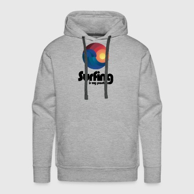 Surfing is my Passion - Men's Premium Hoodie