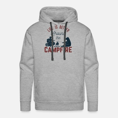 Life Is Around The Campfire - Camping - Men's Premium Hoodie