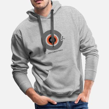 Electronic Music Vinyl Kind Of People - Men's Premium Hoodie