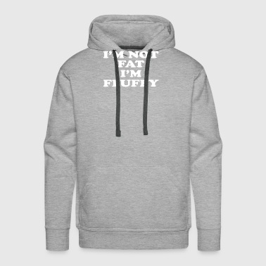 Fluffy I'm not fluffy - Men's Premium Hoodie