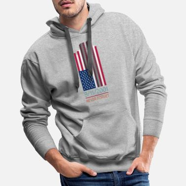 Center 9-11-2001 We Will Never Forget - Patriot Day - Men's Premium Hoodie