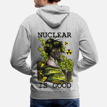 Nuclear Nuclear is good - geisha with gasmask sarcastic - Men's Premium Hoodie