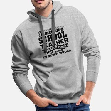 Elementary Elementary School Teacher Shirt - Men's Premium Hoodie