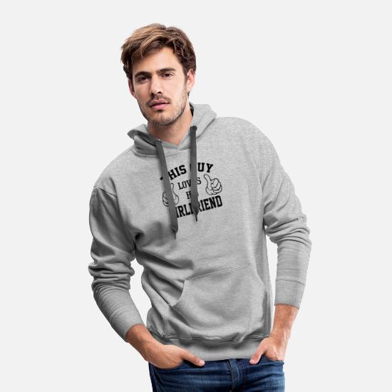Valentine's Day Hoodies & Sweatshirts - This Guy Loves His Girlfriend - Men's Premium Hoodie heather gray