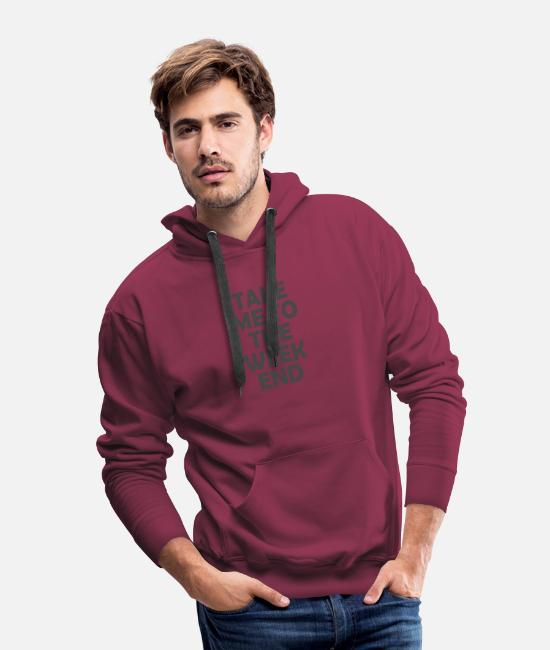 Movie Hoodies & Sweatshirts - Me To The Weekend - Men's Premium Hoodie burgundy