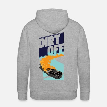 Bikes And Cars Collection DIRT Off Car Racing tee - Men's Premium Hoodie