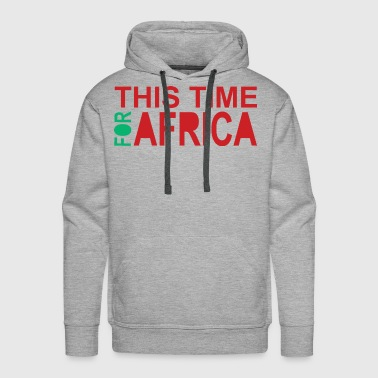 This Time For Africa. Red green - Men's Premium Hoodie