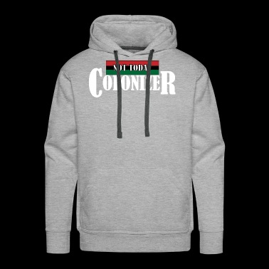 not today colonizer - Men's Premium Hoodie