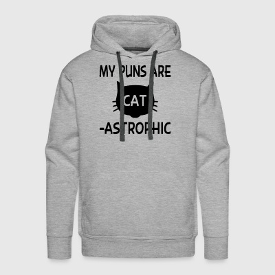 My Puns Are Catastrophic - Men's Premium Hoodie