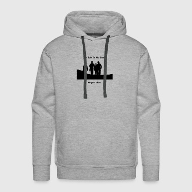 Not a Game - Men's Premium Hoodie