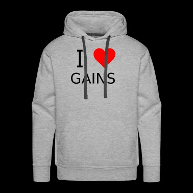 I love gains - Men's Premium Hoodie