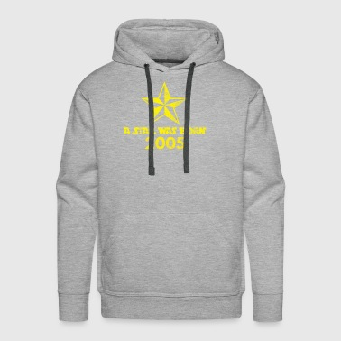Star Was born in 2005, year of birth, gift - Men's Premium Hoodie