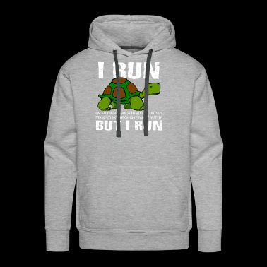 Funny Cute But I Run Turtle - Men's Premium Hoodie