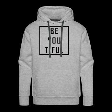 Beautiful - Men's Premium Hoodie