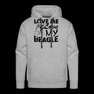 Love Me Love My Beagle Shirt - Men's Premium Hoodie