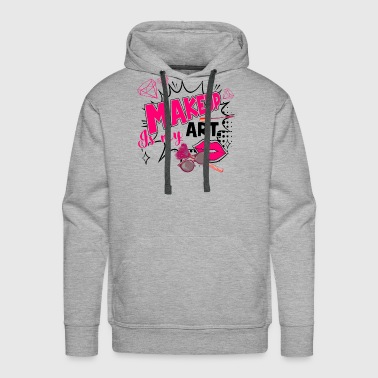 Makeup Artist Makeup Is My Art Shirt - Men's Premium Hoodie